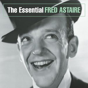 Immagine per 'The Essential Fred Astaire'
