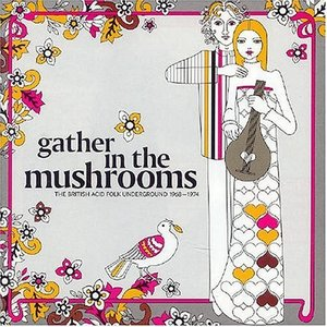 Image for 'Gather in the Mushrooms'