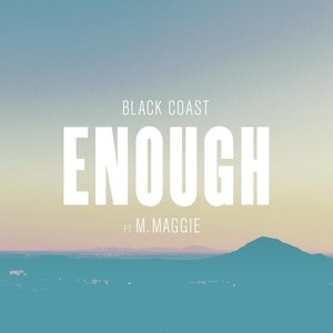 Image for 'Enough (feat. M. Maggie)'