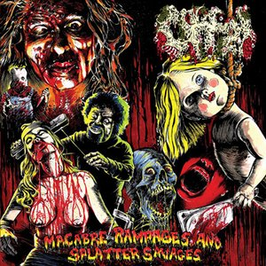 Image for 'Macabre Rampages and Splatter Savages'