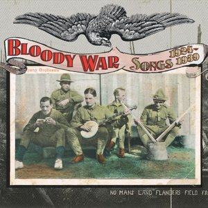Image for 'Bloody War : Songs 1924-1939'