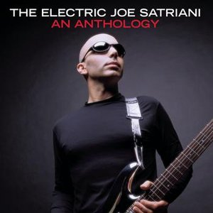 Image for 'The Electric Joe Satriani: An Anthology'