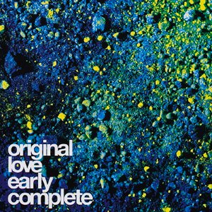 Image for 'Original Love Early Complete'