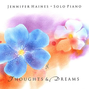 Image for 'Thoughts and Dreams: Solo Piano'