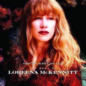 Image pour 'The Journey So Far: The Best of Loreena McKennitt'