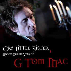 Imagem de 'Cry Little Sister - Blood Swamp Version'