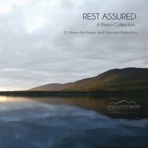 Image for 'Rest Assured - Solo Piano Hymns'
