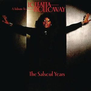 Image for 'A Tribute To Loleatta Holloway: The Salsoul Years'