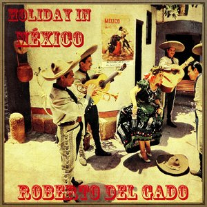 Image for 'Holiday In México'