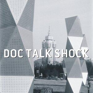 Image for 'DOC TALK SHOCK'