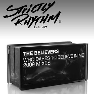 Image for 'Who Dares to Believe In Me? (2009 Mixes)'