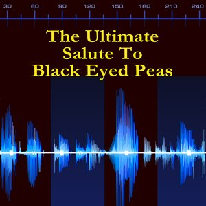 Image for 'The Ultimate Salute To Black Eyed Peas'
