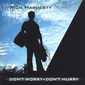 Image for 'Don't Worry Don't Hurry'