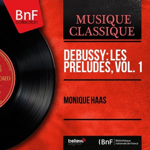 Image for 'Debussy: Les préludes, vol. 1 (Mono Version)'