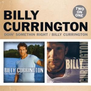 Image for 'Doin' Something Right / Billy Currington'