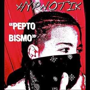 Image for 'Pepto Bismo - Single'
