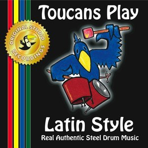 Image for 'Toucans Play Latin Style'
