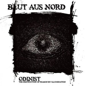 Image for 'Odinist - The Destruction of Reason By Illumination'
