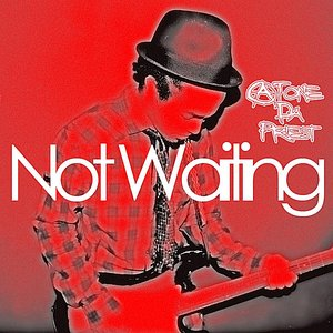 Image for 'Not Waiting'