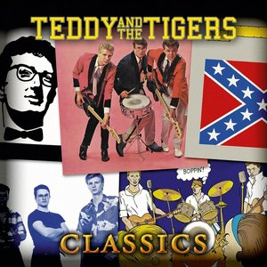 Image for 'Teddy & The Tigers Classics'