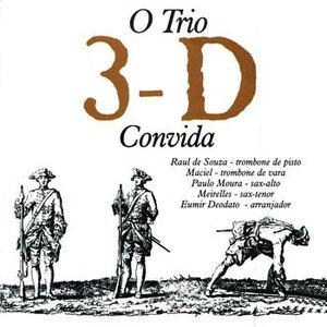 Image for 'O Trio 3D Convida'