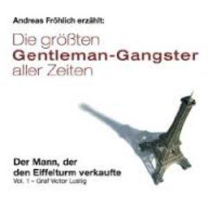 Image for 'Gentleman-Gangster, Vol. 1: Der Mann, der den Eiffelturm verkaufte'