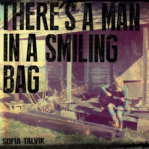 Immagine per 'There's a Man in a Smiling Bag'