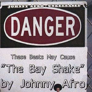 Image for 'The Bay Shake : Unreleased Afro'
