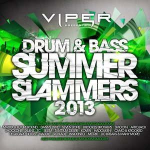 Image for 'Drum & Bass Summer Slammers 2013'