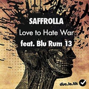 Bild für 'Love To Hate War'