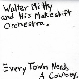 Image for 'Every Town Needs A Cowboy'