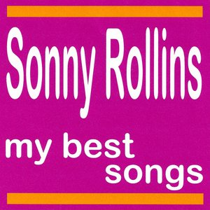 Image for 'My Best Songs - Sonny Rollins'