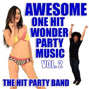 Bild für 'Awesome One Hit Wonder Party Music Vol. 2'