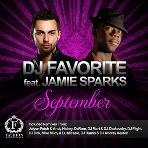 Image for 'DJ Favorite feat. Jamie Sparks - September (Radio edit)'