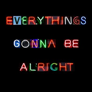 Image for 'Everything's Gonna Be Alright'