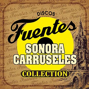 Imagem de 'Discos Fuentes Sonora Carruseles Collection'