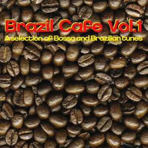 Image for 'Brazil Cafe, Vol. 1 (A Selection Of Bossa And Brazilian Tunes)'