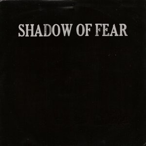 Image for 'Shadow Of Fear'