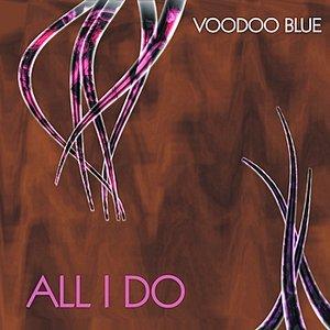 Image pour 'All I Do - Single'