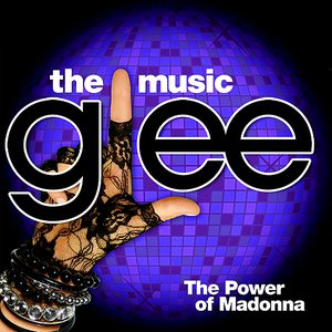 Image for 'Glee: The Music, The Power of Madonna'