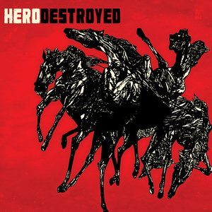 Image for 'Hero Destroyed'