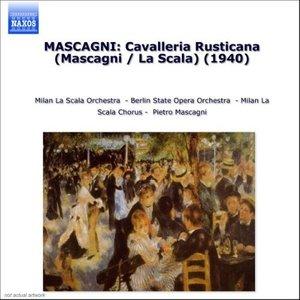Bild für 'MASCAGNI: Cavalleria Rusticana (Mascagni / La Scala) (1940)'
