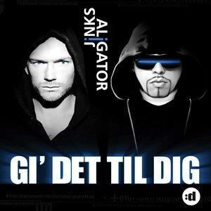Image for 'Gi' Det Til Dig (feat. Jinks)'