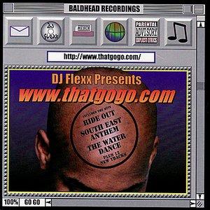 Image for 'DJ Flexx pres. :www.thatgogo.com'