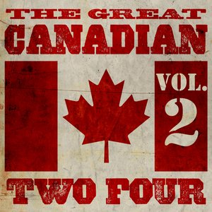 Image for 'The Great Canadian Two Four'