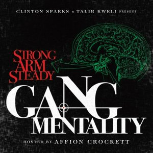 Image for 'Clinton Sparks & Talib Kweli Present: Gang Mentality'