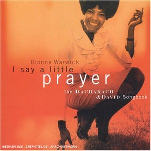 Immagine per 'I Say a Little Prayer: The Bacharach and David Songbook'