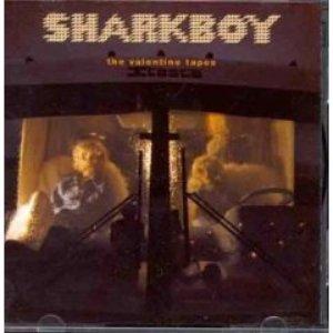 Image for 'The Valentine Tapes - Sharkboy'
