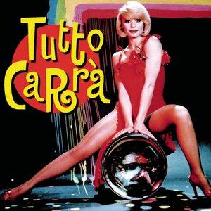 Image for 'Tutto Carrà'