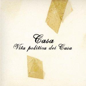 Bild för 'Vita Politica dei Casa'